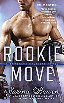 Rookie Move (A Brooklyn Bruisers Novel) by [Bowen, Sarina]
