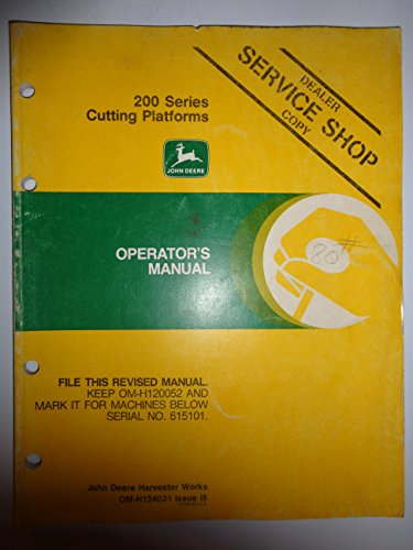John Deere 200 Series Cutting Platforms (for 4420 6620 7720 8820 Combines) Operators Owners Manual Original OM-H124031 I5