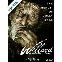 Willard: The Hermit Of Gully Lake