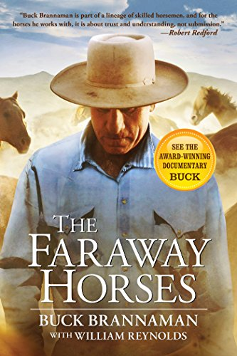 (Faraway Horses: The Adventures and Wisdom of One of America's Most Renowned Horsemen)
