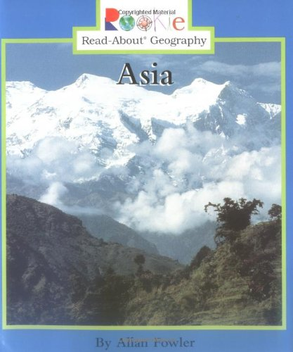 Asia (Rookie Read-About Geography)