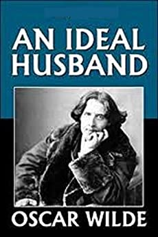 [PDF]An Ideal Husband by Oscar Wilde Book Free Download (78 pages)