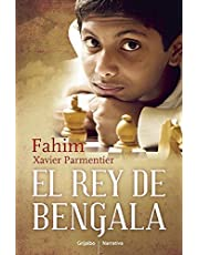 El Rey de Bengala / A King in Hiding: How a Child Refugee Became a World Chess Champion