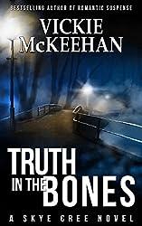 Truth in the Bones (A Skye Cree Novel Book 5)