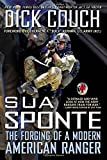 img - for Sua Sponte: The Forging of a Modern American Ranger book / textbook / text book