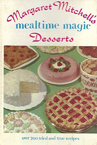Margaret Mitchell's Mealtime Magic; Vol. 2; Desserts