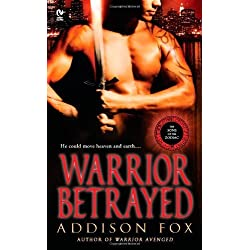 Warrior Betrayed (The Sons of the Zodiac, Vol. 3) by Addison Fox (2011-05-03)