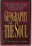 Geography of the Soul, C. Welton Gaddy, 0805453741