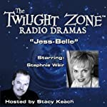 Jess-Belle: The Twilight Zone Radio Dramas | Earl Hamner
