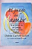 Si el Amor Es un Juego, Estas Son las Reglas, Cherie Carter-Scott, 0553061356