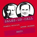 ZEIT! (Sales-up-Call) | Stephan Heinrich,Lothar Seiwert
