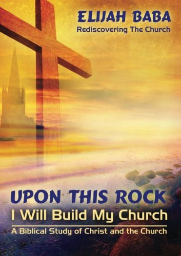 Upon This Rock I Will Build My Chruch pdf epub