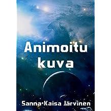 Animoitu kuva (Finnish Edition)