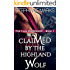 Claimed by the Highland Wolf (The Clan MacGregor Book 1)