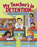 My Teacher's in Detention, Bruce Lansky, 0881665142