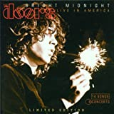 Bright Midnight: Live in America/14 Songs 8 Concerts by Doors (2001-07-09)