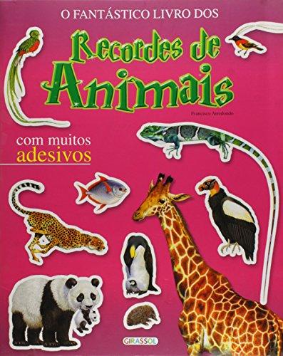 Fantástico Livro Dos Recordes De Animais