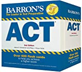 Barron s ACT Flash Cards: 410 Flash Cards to Help You Achieve a Higher Score