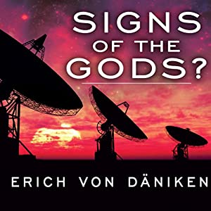 Signs of the Gods? Audiobook