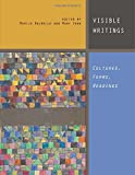 img - for Visible Writings: Cultures, Forms, Readings book / textbook / text book