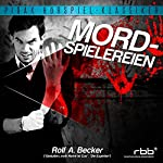 Mordspielereien | Rolf A. Becker