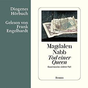 Tod einer Queen (Maresciallo Guarnaccia 7) Hörbuch