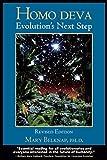 Homo deva: Evolution's Next Step, Revised Edition