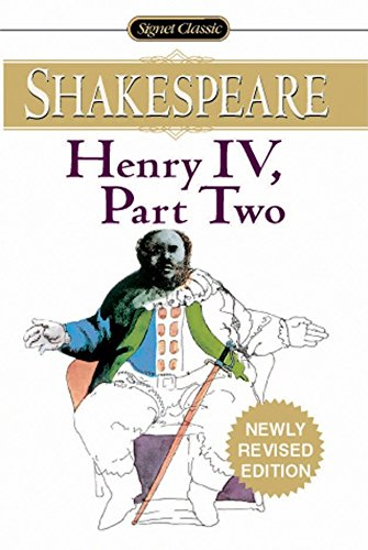 Henry IV: Part Two (Signet Classics)