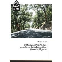 Etat phytosanitaire d'un peuplement du chêne-liège (Annaba,Algérie)