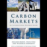 Carbon Markets: An International Business Guide (Environmental Market Insights)