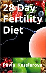 28 Day Fertility Diet ((Baby at 40)) (English Edition)
