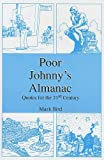 Poor Johnny's Almanac, Mark Bird, 0533153727