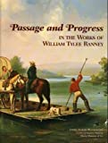 Passage and Progress in the Works of William Tylee Ranney, Estill Curtis Pennington, 0963875310
