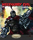 Necessary Evil (Savage Worlds) : Explorer's Edition, , 0979245524