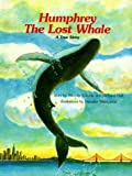 img - for Humphrey, the Lost Whale: A True Story by Wendy Tokuda (1986-10-01) book / textbook / text book