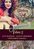 Elderberry Croft: Volume 3: July Madness, August Memories, September Longing