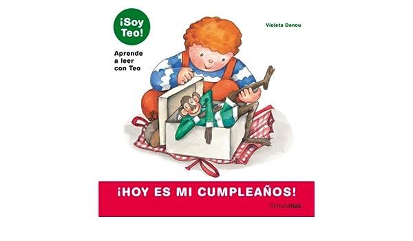 Hoy es mi cumpleaños! eBook: Violeta Denou: Amazon.es ...