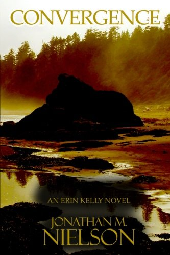 Book: Convergence (An Erin Kelly Novel - Volume 1) by Jonathan M. Nielson