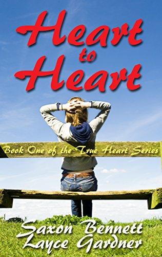 Heart to Heart by [Gardner, Layce, Bennett, Saxon]