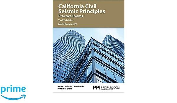 California Civil Seismic Principles Practice Exams: Majid