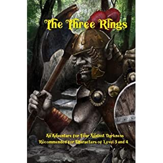 The Three Rings: An Adventure for Four Against Darkness for characters of level 3 and 4 (Volume 3)
