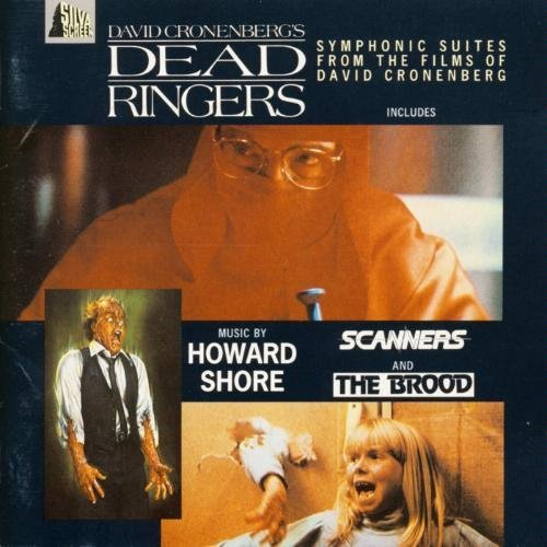 Price comparison product image Dead Ringers: Music from the Films of David Cronenberg (Dead Ringers / Scanners / The Brood)