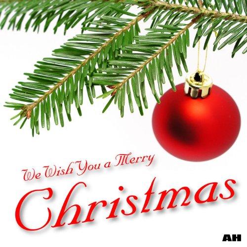 We Wish You a Merry Christmas (Song Wish You Christmas)
