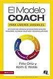 El MODELO COACH para Líderes Juveniles (Especialidades Juveniles) (Spanish Edition)