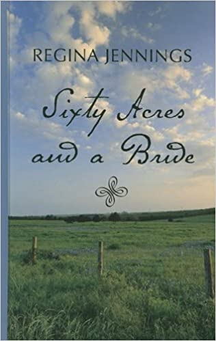 Book Sixty Acres and a Bride (Thorndike Christian Historical Fiction)