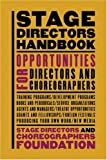 img - for Stage Directors Handbook: Opportunities for Directors and Choreographers book / textbook / text book