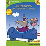 Julio Bunny and the Return of Leo Wolf (Free Audio Book Inside): Easter Book Collection For Children (Julio Bunny Series)