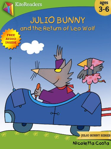 Julio Bunny and the Return of Leo Wolf (Free Audio Book Inside): Easter Book Collection For Children (Julio Bunny - Costa Returns