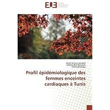 Profil épidémiologique des femmes enceintes cardiaques à Tunis