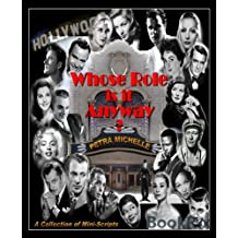 Whose Role is it Anyway?: A Collection of Mini-Scripts